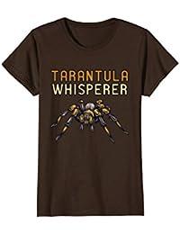 Tarantula Whisperer Shirt : Funny Pet Spider Owner Breeder