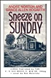 Sneeze on Sunday, Andre Norton and Grace A. Hogarth, 0312852223