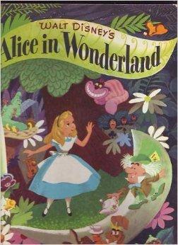 Walt Disney's Alice in Wonderland (A Big Golden Book)