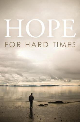 Hope for Hard Times (Pack of 25) (Proclaiming the -