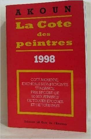 Livre gratuits La cote des peintres : Edition 1998 pdf ebook