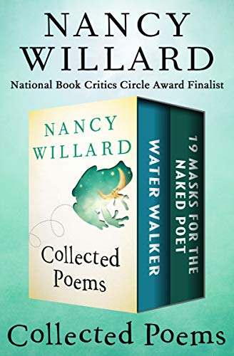 Collected Poems: Water Walker and 19 Masks for the Naked Poet