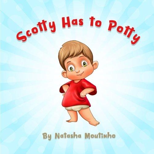 Scotty Has to Potty