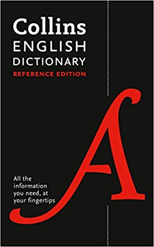 Collins English Reference Dictionary The words and phrases you need at your fingertips