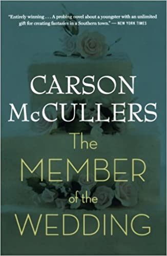 The Member of the Wedding: McCullers, Carson: 10