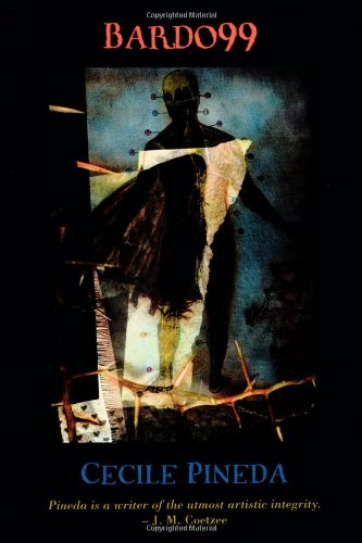 Bardo99 (Complete Works of Cecile Pineda series)
