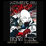 Bona Fide-Deluxe by WISHBONE ASH