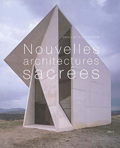 Nouvelles Architectures sacrées Relié – 15 octobre 2004 Phyllis Richardson Le Seuil 2020666855 9782020666855_DMEDIA_US