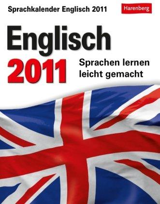 Englisch 2011: Sprachen lernen leicht gemacht: Übungen, Dialoge, Geschichten