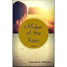 Maker of the Rain Volume 2
