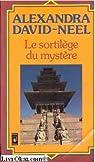 Le sortilège du mystère par David-Néel