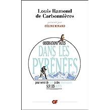 Observations faites dans les Pyrénées: pour servir de suite à des observations sur les Alpes (GF t. 10) (French Edition)