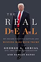 The Real Deal: My Decade Fighting Battles and Winning Wars with Trump