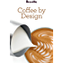 Breville presents Coffee by Design