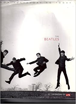 Book The Beatles: From Yesterday to Today