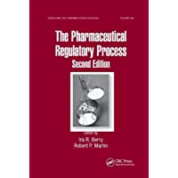 The Pharmaceutical Regulatory Process;Drugs and the Pharmaceutical Sciences