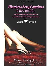 Histoires Sexy Coquines à Lire au Lit: Cheeky Girls | Recueil de nouvelles érotiques courtes & d'histoires de sexe torride pour elle et lui