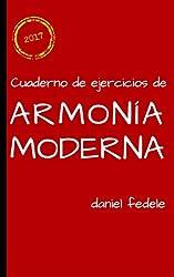 Cuaderno de ejercicios de armonía moderna: toda la armonía de jazz en 80 ejercicios con soluciones (Spanish Edition)