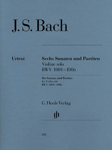Six 6 Sonatas And Partitas Bwv 1001-1006 For Violin Solonotated And Annotated Version