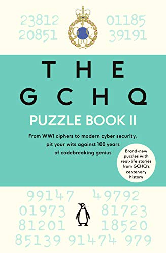 The GCHQ Puzzle Book II (English Edition)
