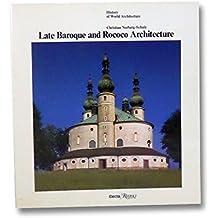 Late Baroque and Rococo Architecture (History of World Architecture)