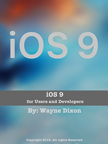 Download iOS 9: For Users and Developers: ePub Edition Pdf