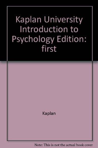 Kaplan University Introduction to Psychology