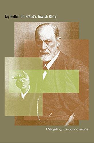 On Freud's Jewish Body: Mitigating Circumcisions