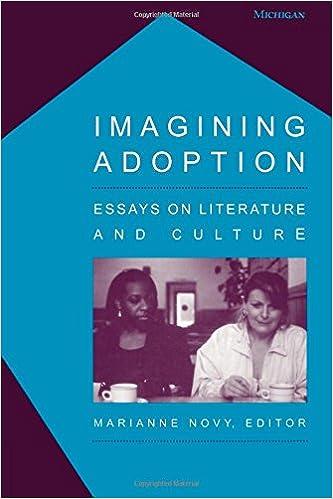 com imagining adoption essays on literature and culture  com imagining adoption essays on literature and culture 9780472030026 marianne novy books
