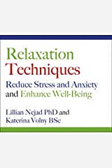 Relaxation Techniques: Reduce Stress and Anxiety and Enhance Well-being Audio CD