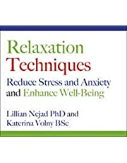 Relaxation Techniques Reduce Stress and Anxiety and Enhance Well-Being CD