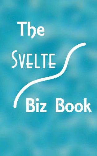 The Svelte Biz Book