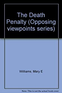 an analysis of the death penalty with opposing viewpoints By mark berman opposing views sep 20, 2010 death penalty  texas death penalty ruled unconstitutional appeal likely by amnesty international mar 6, 2010.