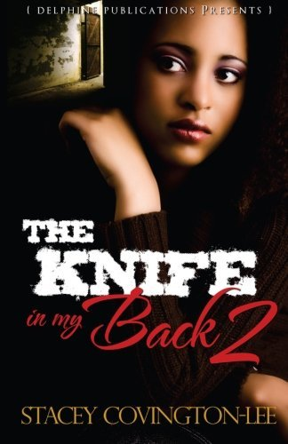 The Knife in My Back 2 (Delphine Publications Presents) (Volume 2) ebook