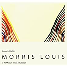 Morris Louis in the Museum of Fine Arts, Boston by Kenworth Moffett (1979-08-02)