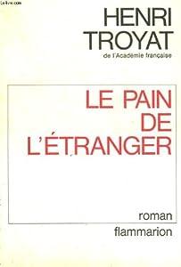 """Afficher """"Le Pain de l'étranger"""""""