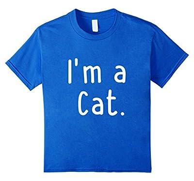 I'm a Cat! I Am A Cat! Funny T-Shirt