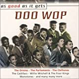 As Good As It Gets: Doo Wop by Various Artists