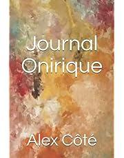 Journal Onirique: Un livre pour noter ses rêves