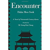 Encounter: A Novel of Nineteenth-Century Korea