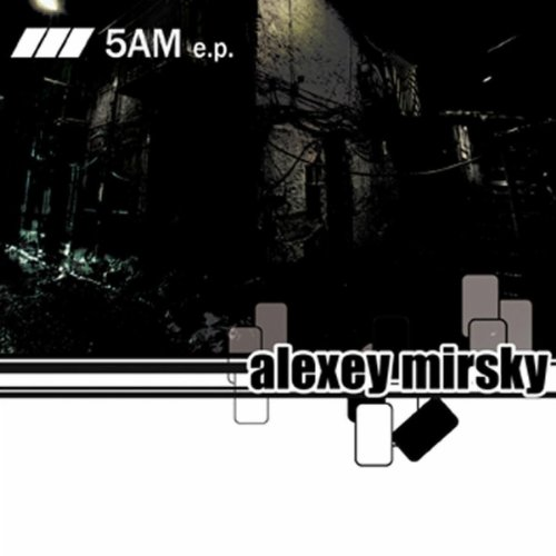 Alexey Mirsky - 5 AM
