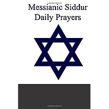 Messianic Siddur - Daily Prayers