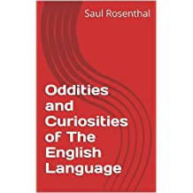 Oddities and Curiosities of The English Language