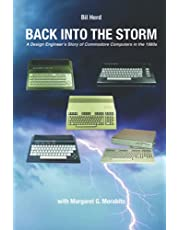 Back into the Storm: A Design Engineer's Story of Commodore Computers in the 1980s