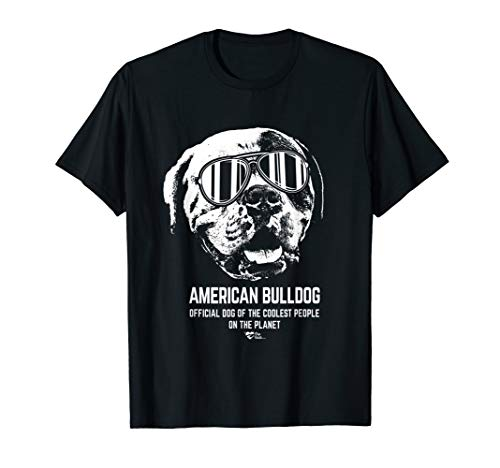 American Bulldog Official Dog of the Coolest Lovers T-Shirt