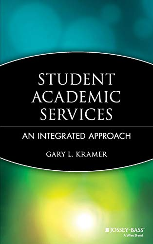 Student Academic Services: An Integrated Approach