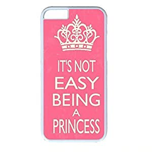 good case case cover for iphone 6 4.7 , PC White case cover Skin for iphone 6 4.7 With Pink zozkxhFT89o Princess Quote