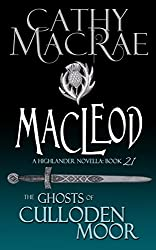 MacLeod: A Highlander Romance (The Ghosts of Culloden Moor--Book 21)