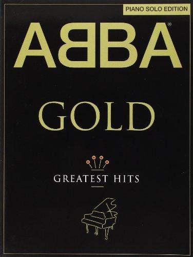- ABBA: Gold - Piano Solo Edition