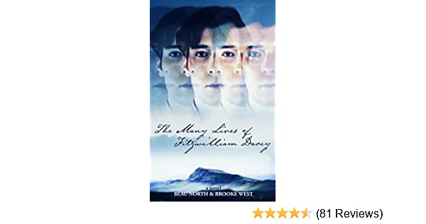 The many lives of fitzwilliam darcy kindle edition by beau north the many lives of fitzwilliam darcy kindle edition by beau north brooke west literature fiction kindle ebooks amazon fandeluxe Choice Image